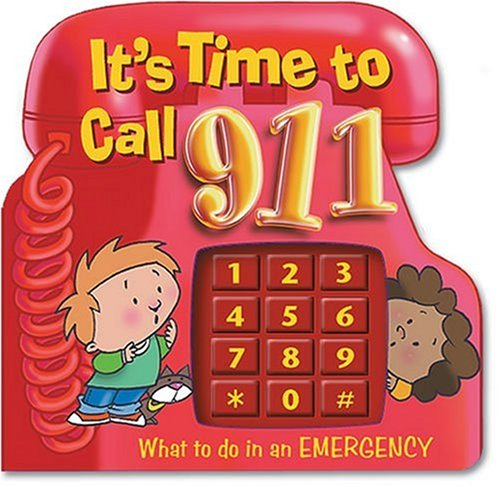 It's Time to Call 911 by Smart Kids Publishing