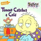 Tommy Catches a Cold