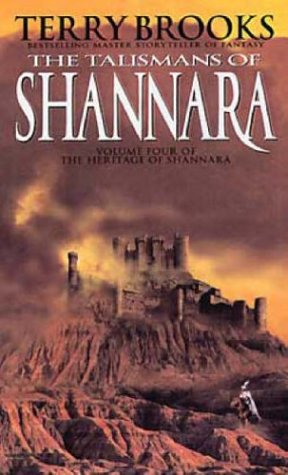 The Talismans Of Shannara (Heritage of Shannara #4)