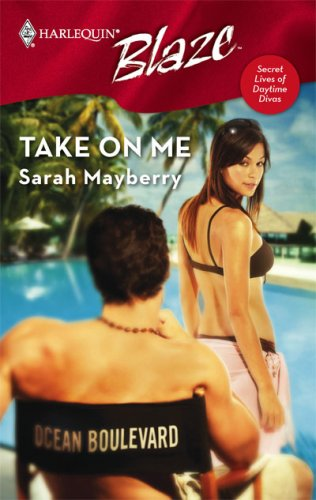 Take on Me (Harlequin Blaze, #314)