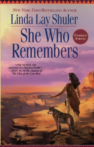 She Who Remembers by Linda Lay Shuler