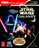 Star Wars Galaxies: The Complete Guide (Prima Official Game Guide)