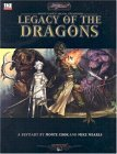 Legacy of the Dragons by Monte Cook