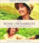 The Sense and Sensibility Screenplay and Diaries by Emma Thompson