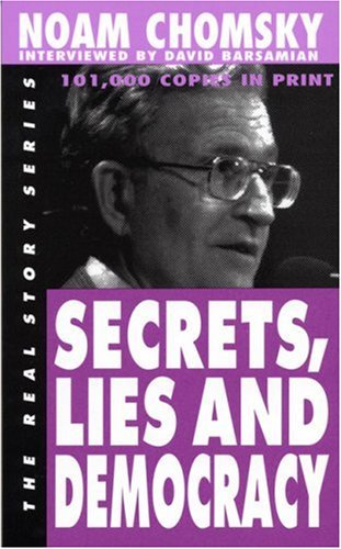 Secrets, Lies and Democracy (The Real Story)
