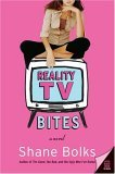 Reality TV Bites by Shane Bolks