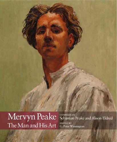 Mervyn Peake: The Man and His Art