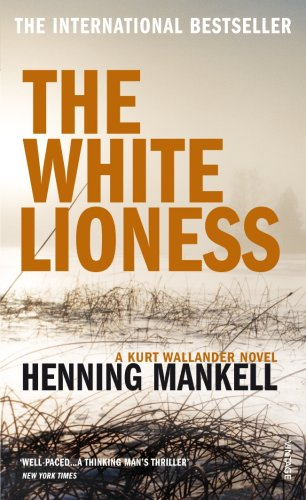 The White Lioness (Wallander, #3)