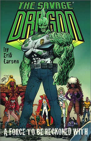 Savage Dragon, Vol. 2 by Erik Larsen