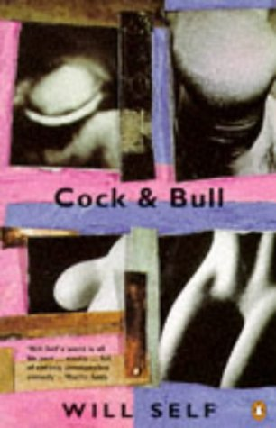 Cock & Bull by Will Self