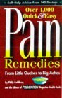 Over 1,000 Quick and Easy Pain Remedies Form Little Ouches to Big Aches