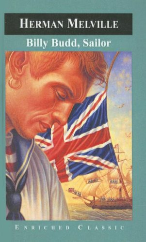 Billy Budd, Sailor (Enriched Classics by Herman Melville