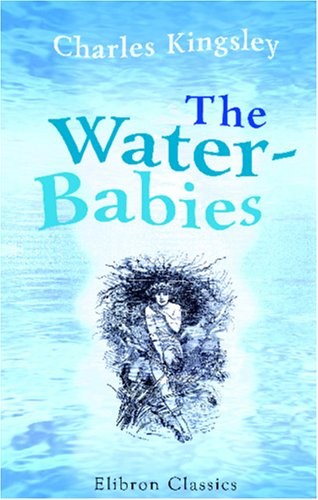 The Water Babies by Charles Kingsley