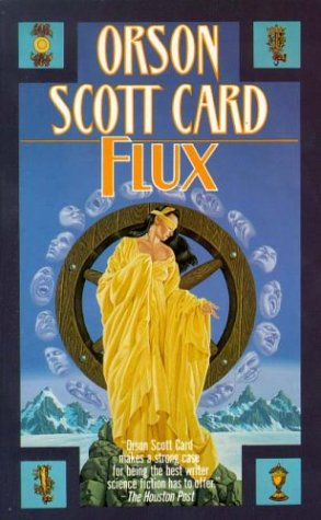 Flux by Orson Scott Card
