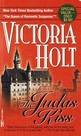 The Judas Kiss by Victoria Holt