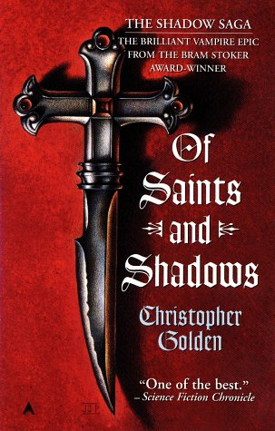 Of Saints and Shadows Shadow Saga 1