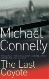 The Last Coyote (Harry Bosch Universe, #4)