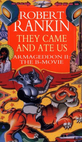 They Came and Ate Us by Robert Rankin