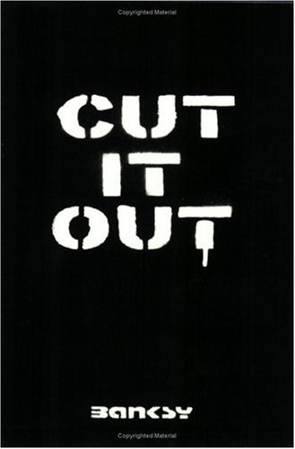 Cut It Out by Banksy