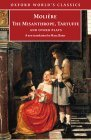 The Misanthrope, Tartuffe, and Other Plays by Molière