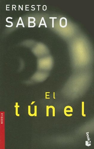 El tnel by Ernesto Sabato