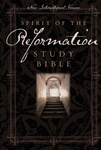 Holy Bible: NIV Spirit of the Reformation Study Bible