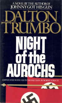 Night of the Aurochs by Dalton Trumbo