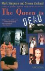 The Queen Is Dead: A Story of Jarheads, Eggheads, Serial Killers and Bad Sex