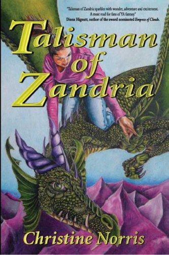 Talisman of Zandria by Christine Norris