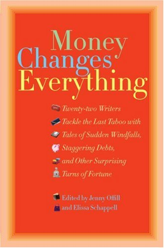 Money Changes Everything by Jenny Offill