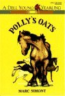 POLLY'S OATS (A Young Yearling Book)