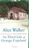 Third Life Of Grange Copeland by Alice Walker