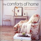 The Comforts of Home: Creating Relaxed Rooms with a Romantic Feel