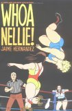 Love and Rockets, Vol. 16: Whoa Nellie!