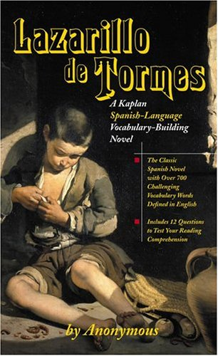 Lazarillo de Tormes: A Kaplan Spanish-Language Vocabulary-Building Novel