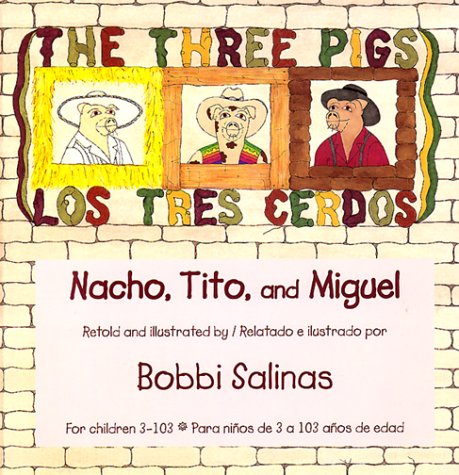 Los Tres Cerdos = The Three Little Pigs by Bobbi Salinas