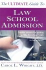 "The Ultimate Guide to Law School Admission: Insider Secrets for Getting a ""Big Envelope"" with Your Acceptance to Law School!"