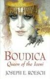 Boudica: Queen of the Iceni