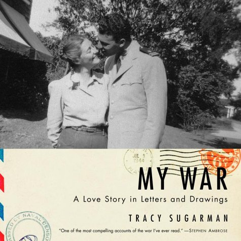 My War by Tracy Sugarman