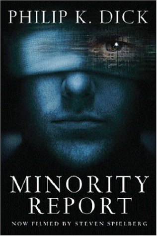 Minority Report by Philip K. Dick