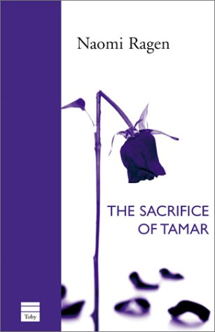 The Sacrifice of Tamar by Naomi Ragen