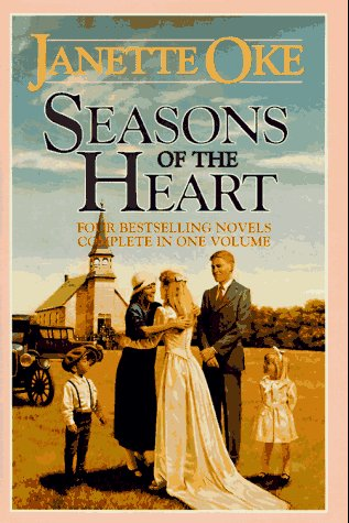 Seasons of the Heart/Four Complete Novels in One Book by Janette Oke