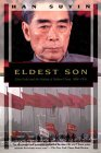 Eldest Son: Zhou Enlai and the Making of Modern China, 1898-1976