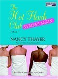 Hot Flash Club Strikes Again by Nancy Thayer