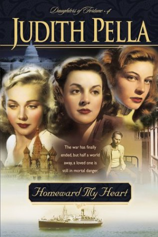 Homeward My Heart by Judith Pella