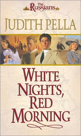 White Nights, Red Morning by Judith Pella