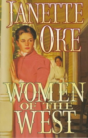 Women of the West: Too Long a Stranger, the Bluebird and the Sparrow, a Gown of Spanish Lace, Drums of Change