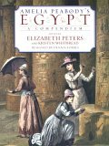 Amelia Peabody's Egypt by Elizabeth Peters