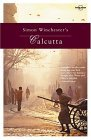 Simon Winchester's Calcutta (Travel Literature Series)