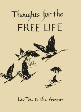 Thoughts for the Free Life by Lao Tzu